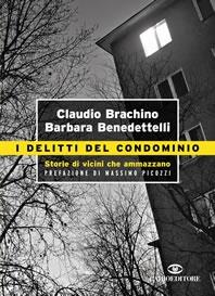 I delitti del condominio - Brachino Benedettelli